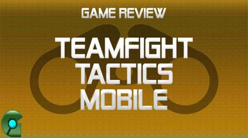 Featured image for teamfight tactics mobile review