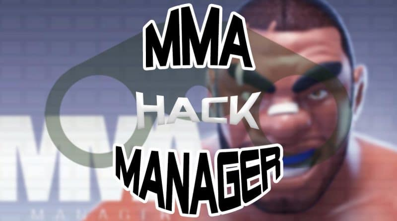 Featured image for mma manager hack post